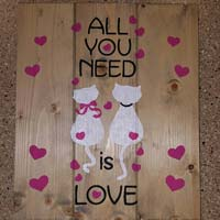 All You Need Is Love Inspirational Sign