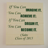 You Can Become It – Personalized Graduation Wood Sign