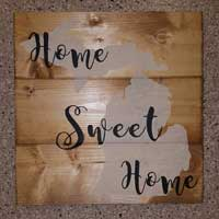 Michigan Home Sweet Home – Inspirational Sign