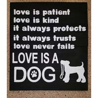 Love Is A Dog – Inspirational Sign