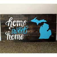 Home Sweet Home Michigan Sign