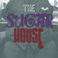 The Sugar House – Historical Fiction Novel
