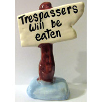 Trespassers Will Be Eaten