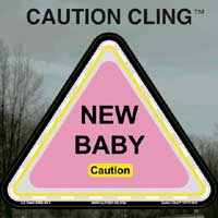 New Baby Caution Clings