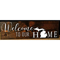 Welcome to our Michigan Home Sign