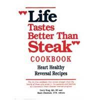 Life Tastes Better Than Steak Cookbook