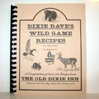 Dixie Dave's Wild Game Recipes 4th Edition Cookbook