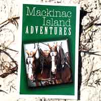 Mackinac Island Adventures