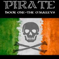 Pirate Book One: The O'Malley's