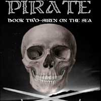Pirate Book Two: Siren Of The Sea