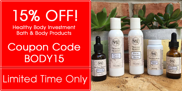15% OFF Healthy Body Investment Bath & Body Products!